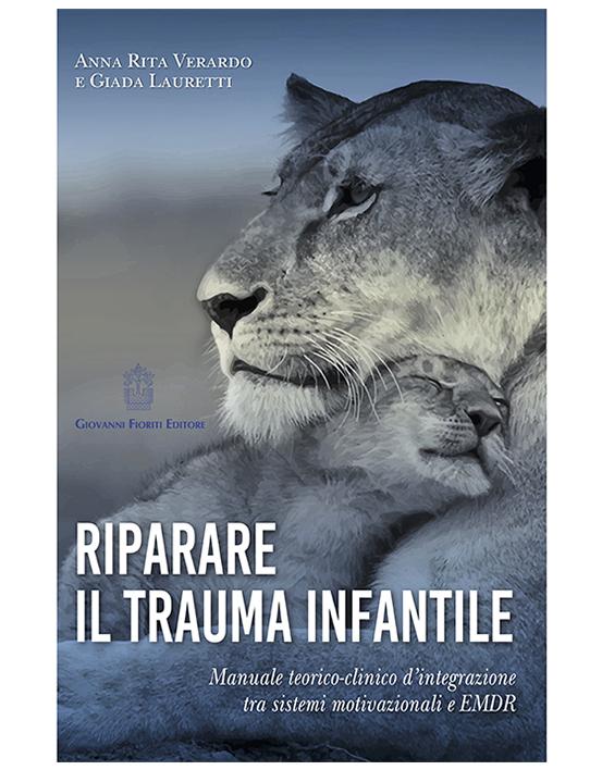 Anna-Rita-Verardo-Riparare-il-trauma-infantile-2.jpg